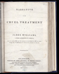 The Cruel Treatment Of James Williams -Title Page